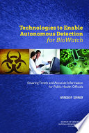 Technologies to Enable Autonomous Detection for BioWatch