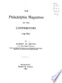 The Philadelphia Magazines and Their Contributors  1741 1850