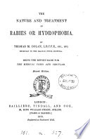 The Nature And Treatment Of Rabies The Report Made For The Medical Press And Circular Book PDF