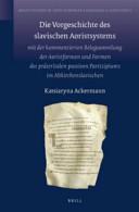 Die Vorgeschichte des slavischen Aoristsystems