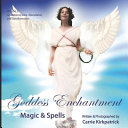 Goddess Enchantment, Magic and Spells