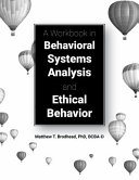 A Workbook in Behavioral Systems Analysis and Ethical Behavior