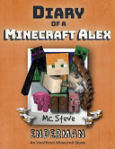 Diary of a Minecraft Alex