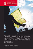 The Routledge International Handbook to Welfare State Systems