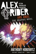 Alex Rider Graphic Novel 6: Ark Angel
