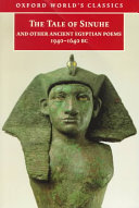 The Tale of Sinuhe and Other Ancient Egyptian Poems  1940 1640 BC