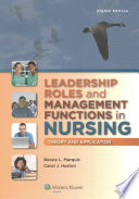 Leadership Roles and Management Functions in Nursing + Community & Public Health Nursing