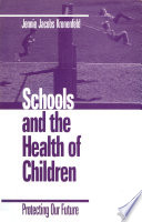 Schools And The Health Of Children PDF