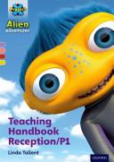 Project X Alien Adventures: Teaching Handbook Reception/