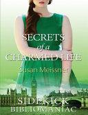 Secrets of a Charmed Life Book