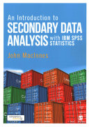 An introduction to secondarydata analysis withIBM SPSSstatistics (2017)