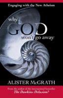 Why God Won t Go Away