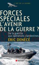 Pdf Forces spéciales, l'avenir de la guerre ? Telecharger