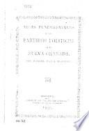 Ideas fundamentales de los partidos politicos de la Nueva Granada, etc