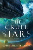 link to The cruel stars in the TCC library catalog