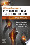 Clinical Diagnosis in Physical Medicine & Rehabilitation E-Book