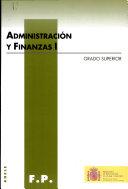 Administracion y Finanzas I Gradosuperior, F P