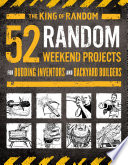 52 Random Weekend Projects