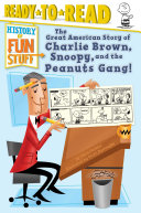 The Great American Story of Charlie Brown, Snoopy, and the Peanuts Gang! Pdf/ePub eBook
