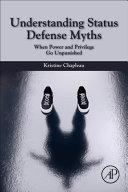Understanding Status Defense Myths Book