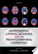 Amyotrophic Lateral Sclerosis And The Frontotemporal Dementias Book PDF