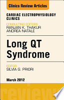 Long QT Syndrome  an Issue of Cardiac Electrophysiology Clinics