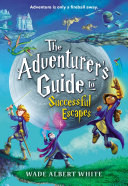 Pdf The Adventurer's Guide to Successful Escapes Telecharger