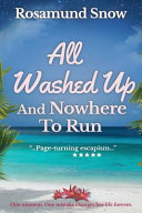 All Washed Up and Nowhere to Run ebook