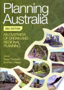 Planning Australia  : An Overview of Urban and Regional Planning