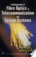 Fundamentals Of Fibre Optics In Telecommunication And Sensor Systems Book PDF