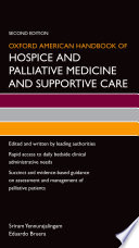Oxford American Handbook Of Hospice And Palliative Medicine And Supportive Care Book PDF