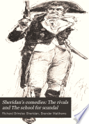 Sheridan S Comedies  The Rivals And The School For Scandal