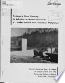 Systematic Farm Planning In Relation To Water Resources At Parker Branch Pilot Tributary Watershed
