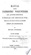 Manual for the Patriotic Volunteer on Active Service in Regular and Irregular War