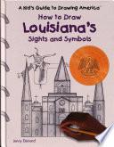 How To Draw Louisiana S Sights And Symbols PDF