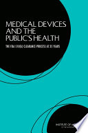 Medical Devices and the Public s Health