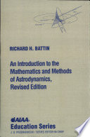 An Introduction to the Mathematics and Methods of Astrodynamics Book