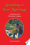 Attending To Your Marriage Book PDF