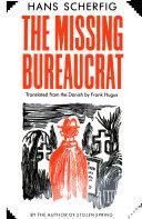 The Missing Bureaucrat