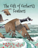 The Gift of Gerbert s Feathers