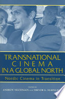 Read Online Transnational Cinema in a Global North For Free