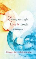 Living in Light  Love   Truth