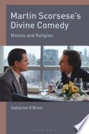 Martin Scorsese S Divine Comedy