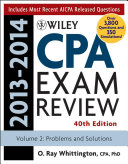 Wiley CPA Examination Review 2013-2014, Problems and Solutions