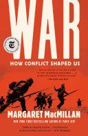 War: How Conflict Shaped Us [Pdf/ePub] eBook