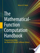 The Mathematical Function Computation Handbook