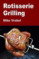 Rotisserie Grilling Book