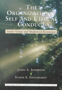 The Organizational Self and Ethical Conduct Book PDF
