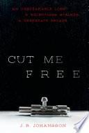 Cut Me Free Book PDF