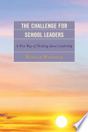 The Challenge for School Leaders Book